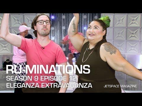 Ru-minations: Drag Race Season 9 Episode 12