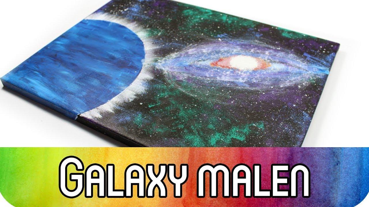 Malen Fur Anfanger Galaxy Malen Mit Acrylfarbe