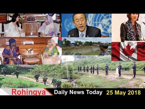 Rohingya Daily News Today 25 May 2018 أخبارأراكان باللغة #الروهنغيا #ရိုဟင္ဂ်ာ ေန႔စဥ္ သတင္း