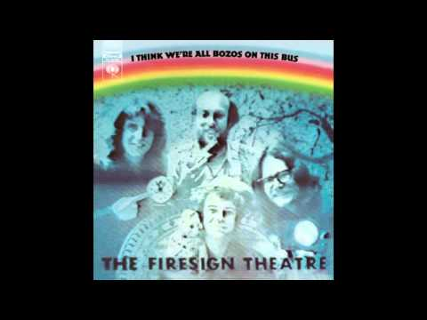 The Firesign Theater - I Think We're All Bozos on This Bus (1971) (Complete Album)