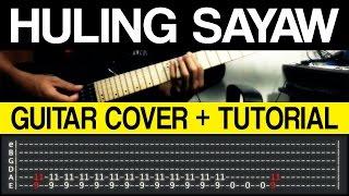 Huling Sayaw - Kamikazee Guitar COVER + TUTORIAL (WITH TAB)
