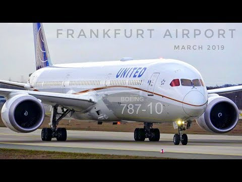 Frankfurt Airport Planespotting incl. UNITED BOEING 787-10 - March 2019
