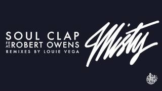 Soul Clap feat Robert Owens - Misty (Deep Mix)