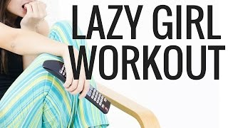 Lazy Girl Workout - home workout for women - Christina Carlyle