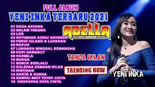 Dada Sayang YENI INKA - ADELLA Full album terbaru 2021