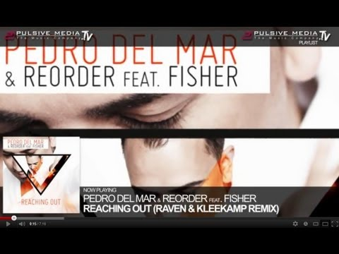 Pedro del Mar & ReOrder feat. Fisher - Reaching out (Original Radio Version)