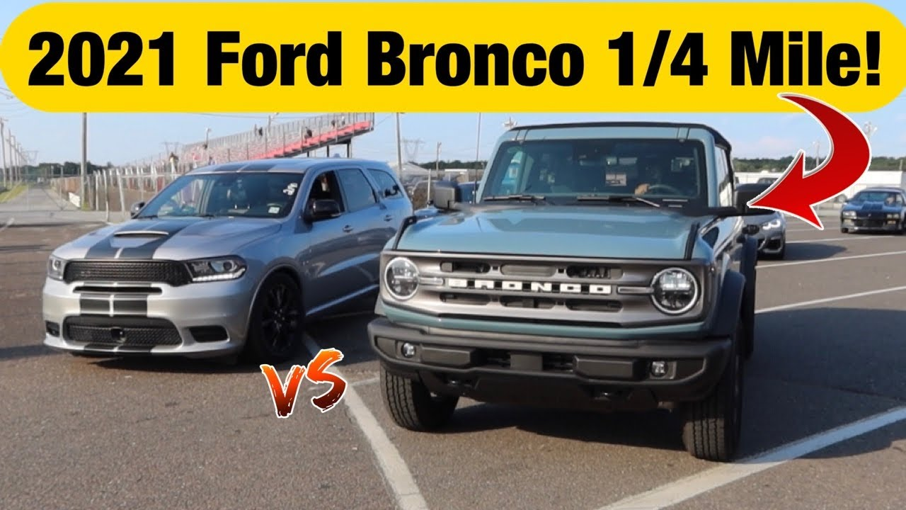 2021 Ford BRONCO vs Tuned DURANGO R/T Drag Race! *Off Road or Bust?