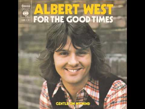 Albert West  For The Good Times