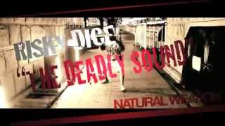 RISKY DICE - THE DEADLY SOUND feat. CHEHON, HISATOMI. APOLLO, NATURAL WEAPON, DIZZLE 【Lyric MV】
