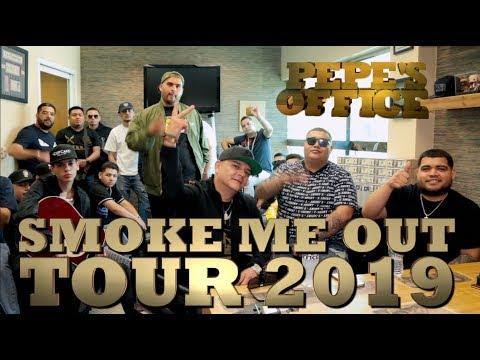 SMOKE ME OUT TOUR 2019 en Pepe's Office