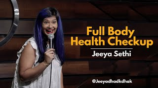 Full Body Health Checkup | Standup Comedy by Jeeya Sethi