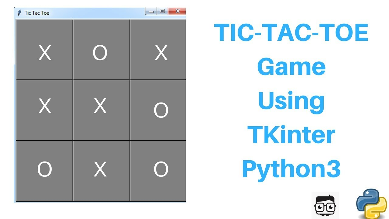 Tic-Tac-Toe Game In Python 3 Using Tkinter (Tutorial)