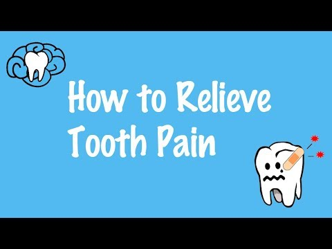 How To Relieve Tooth Pain