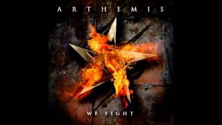 Arthemis - We Fight