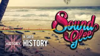 K.Safo - History [SoundGlee Release]