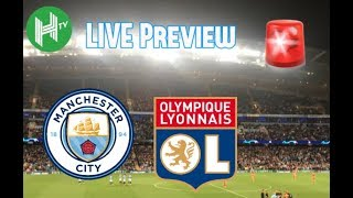 Live 🔴 | Manchester City v Lyon | Etihad Stadium
