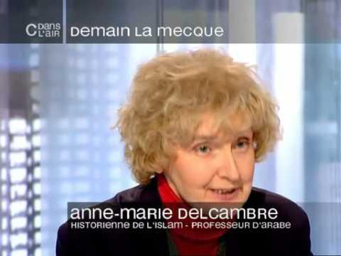 """Anne-Marie Delcambre dans """"C dans l'air"""" : Demain la Mecque"""