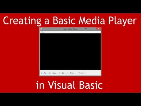 How to Create a Basic Media Player in Visual Basic.