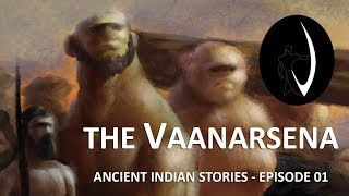 The VaanarSena - Ancient Indian Stories - Episode 01 | 2D Animation Video | Vaanarsena Studios