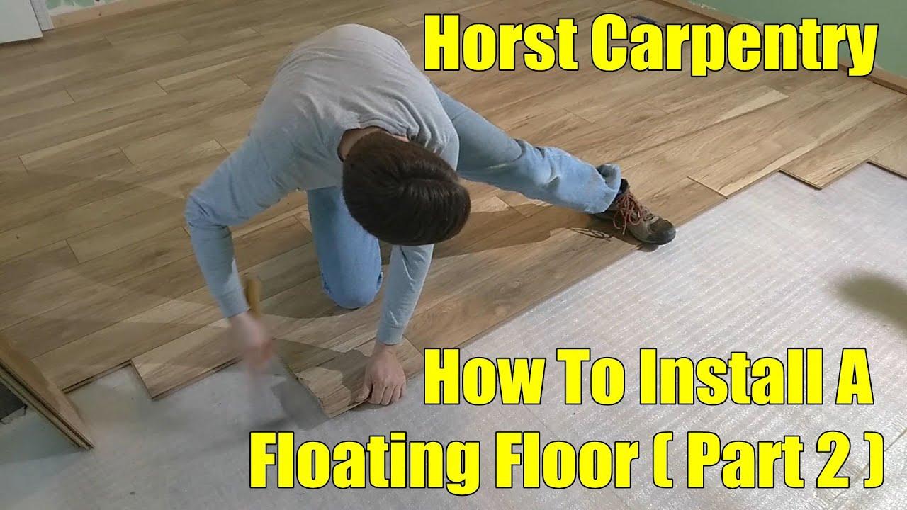 Installing a Floating Floor | Part 2