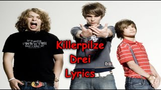 Killerpilze Drei Lyrics