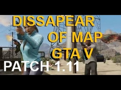 GTA V ONLINE Disappear Off Map PATCH 111  YouTube