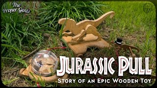 Jurassic World Dinosaur Pull - Story Of An Epic Wooden Toy