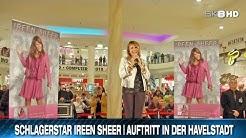 SCHLAGERSTAR IREEN SHEER | AUFTRITT IN DER HAVELSTADT