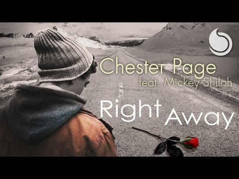 Chester Page Ft. Mickey Shiloh - Right Away (Official Audio)