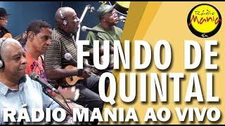 Rádio Mania - Fundo de Quintal - A Batucada Dos Nossos Tantãs