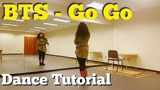 BTS (방탄소년단) - Go Go (고민보다 Go) - FULL DANCE TUTORIAL