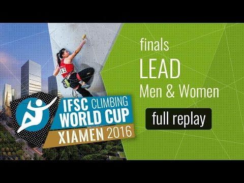 IFSC Climbing World Cup Xiamen 2016 - Lead - Finals - Men/Women