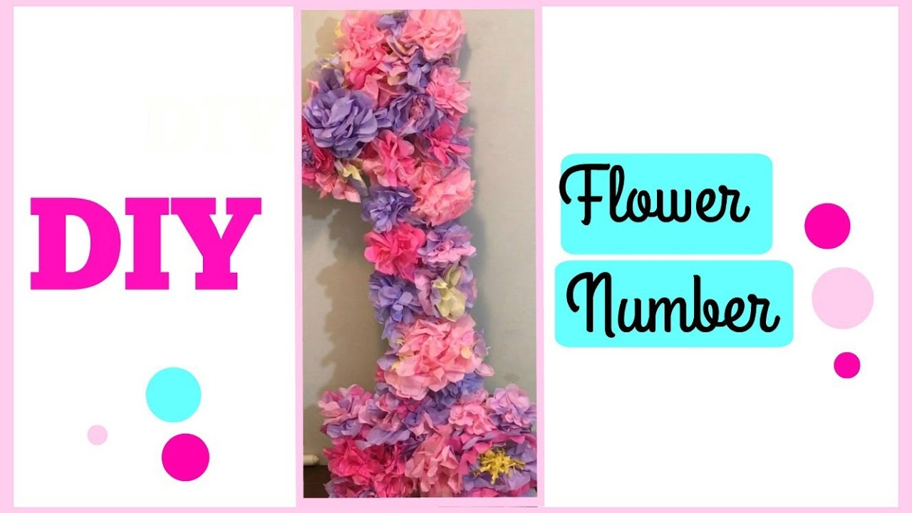 Diy Princess Tissue Paper Flower Number Cheap And Easy Youtube
