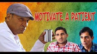 Motivate a patient रोगी को ढाढ़स बँधाये राजस्थानी हरियाणी कॉमेडी(काका कुमाणसी स्पेशल ) PART 2