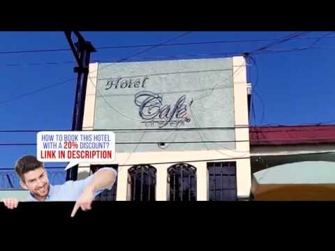[ 三星级酒店  ] Hotel Cafe, Jinotega, Nicaragua,