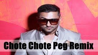 Yo Yo Honey Singh Remix   Chote Chote Peg Remix Dj Shivam Mehta