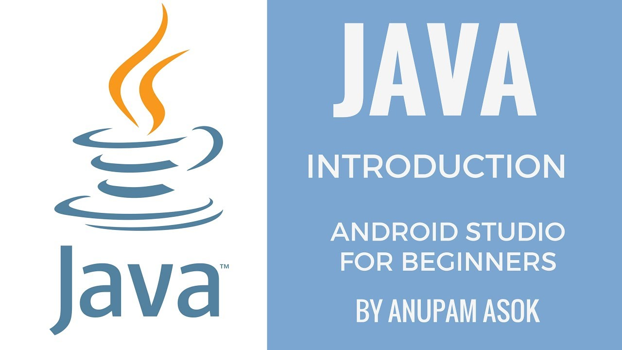Java tutorial for beginners the path to coding android studio java tutorial for beginners the path to coding android studio by anupam asok baditri Gallery