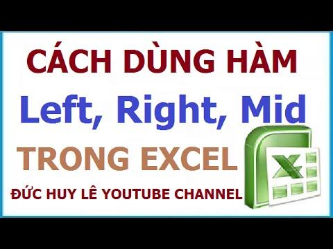 Cách dùng các hàm cắt chuỗi Left, Right, Mid trong Excel