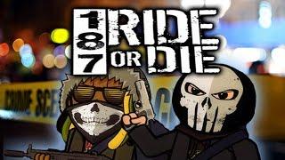 Cryme Tyme - 187 RIDE OR DIE