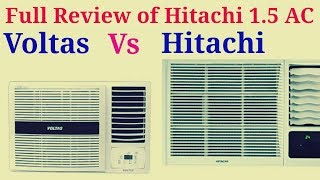 Full Review of Hitachi 1.5 Ton 3 star AC// Compression between Hitachi and Voltas