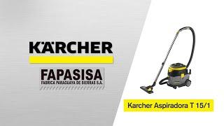 Aspiradora Industrial T 15/1 - Kärcher FAPASISA Paraguay