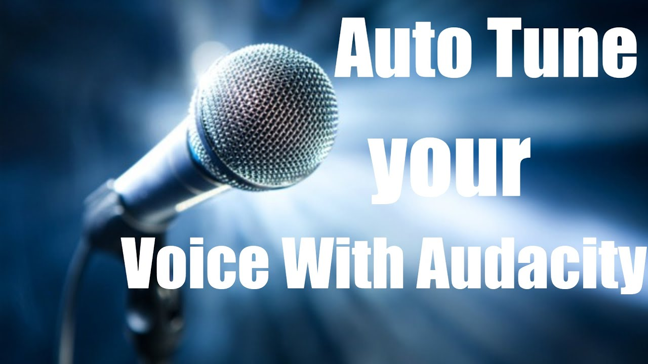 how to auto tune your voice with audacity gsnap youtube