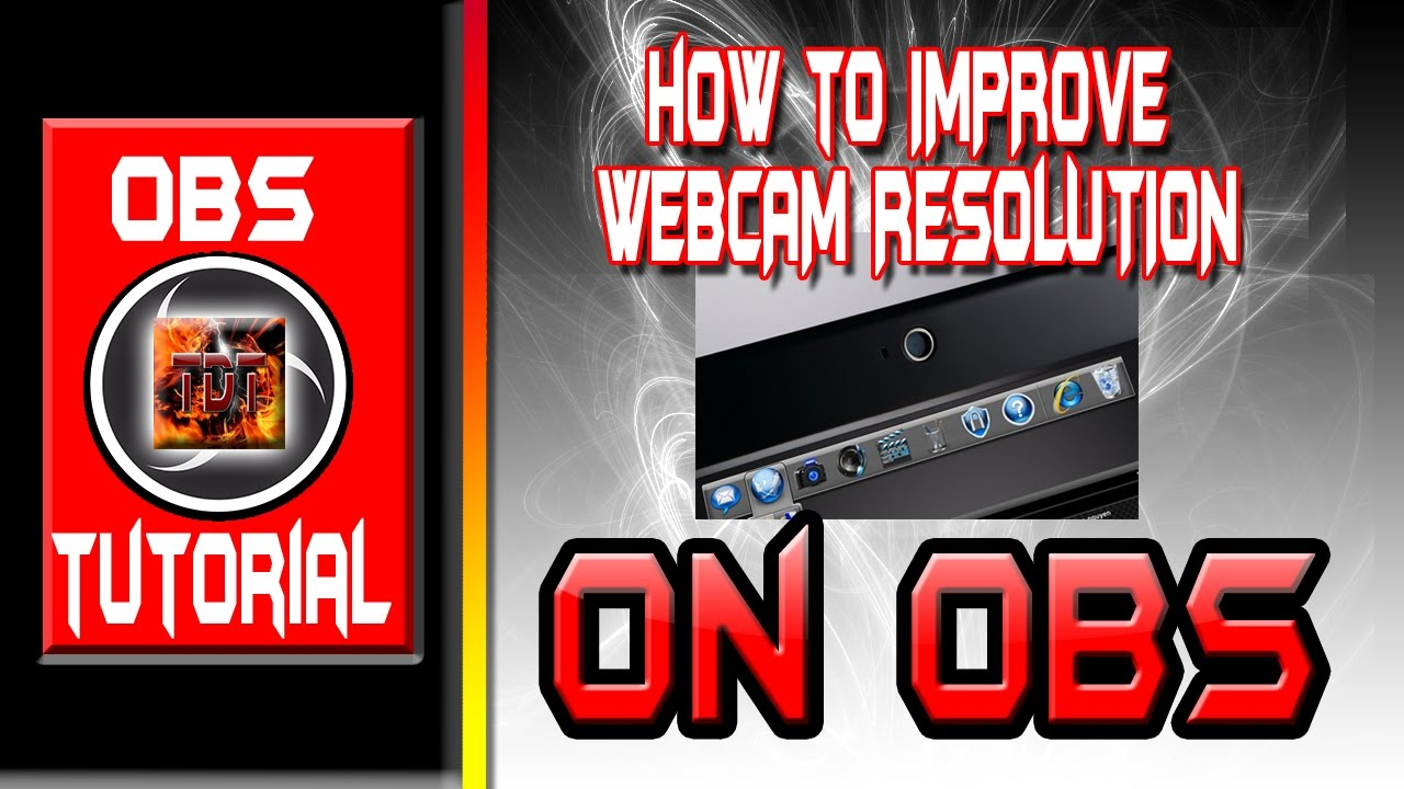 How To Improve Your Webcam Resolution in OBS Windows 10