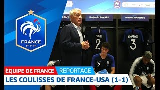 Equipe de France : Les coulisses de France - Etats-Unis I FFF 2018