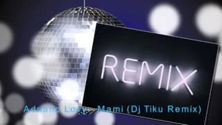 adriano lovy - mami (sagi abitbul official remix)