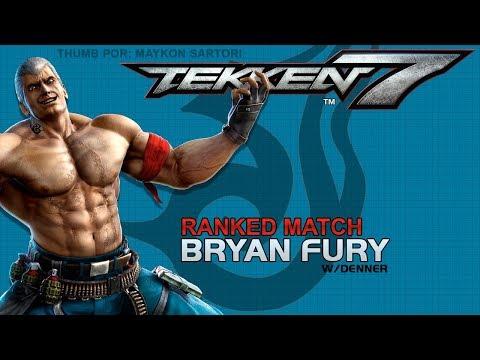 Ranked #3 Jet Uppah na Bença (Bryan Fury TEKKEN 7 PT-BR)(antes do patch)