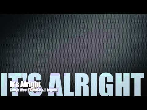 Kanye West - It's Alright Ft. Ma$e & John Legend