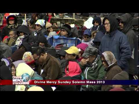 Divine Mercy Sunday from Stockbridge Mass - 2013-04-07