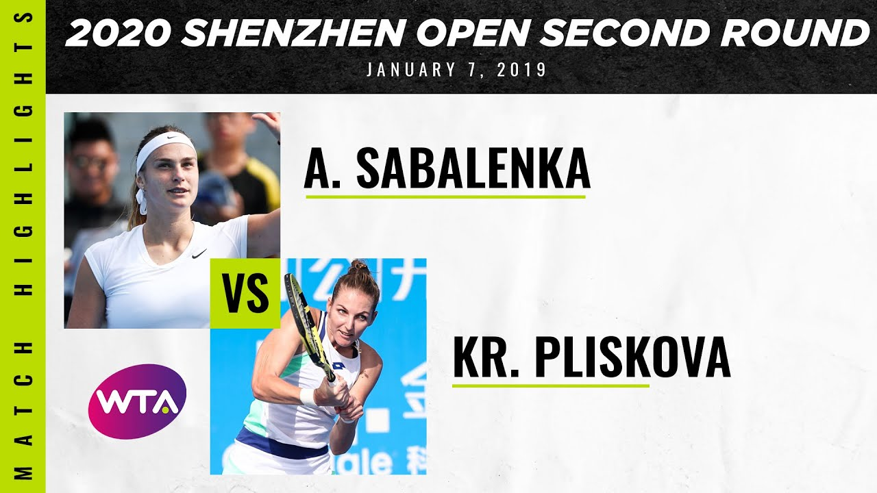 Aryna Sabalenka vs. Kristyna Pliskova | 2020 Shenzhen Open Second Round | WTA Highlights