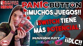 PANIC BUTTON: ¡TONELADAS de JUEGOS en CAMINO y el POTENCIAL de SWITCH! | ¡MARIO KART 8 DLC!